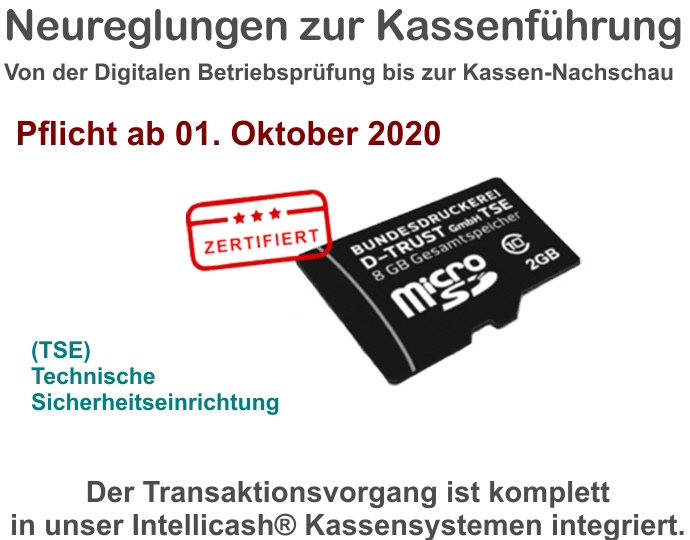 Neuregelung zur Kassenführung - TSE - Pflicht ab 01.Oktober 2020
